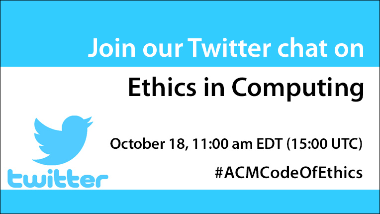 ACM to Host Twitter Chat on Ethics in Computing October 18