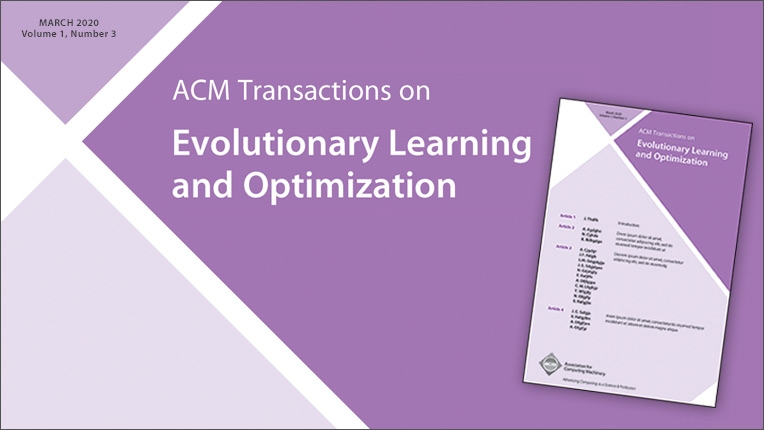ACM Transactions on Evolutionary Learning and Optimization