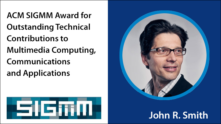 ACM SIGMM Award recipient John R. Smith
